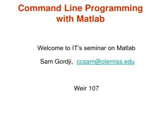 Command Line Programming with Matlab