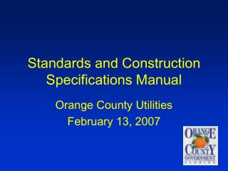 Standards and Construction Specifications Manual