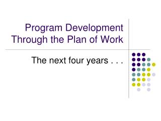 Program Development Through the Plan of Work
