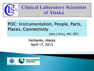 POC:  Instrumentation ,  People , Parts, Places, Connectivity John J Ancy, MA, RRT
