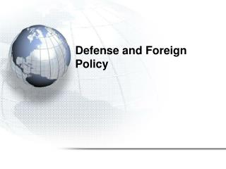 Defense and Foreign Policy