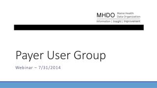 Payer User Group