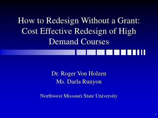 How to Redesign Without a Grant: Cost Effective Redesign of High Demand Courses