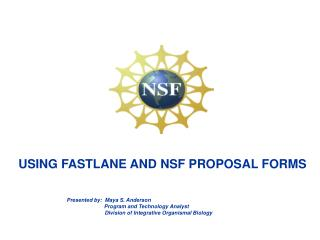 USING FASTLANE AND NSF PROPOSAL FORMS