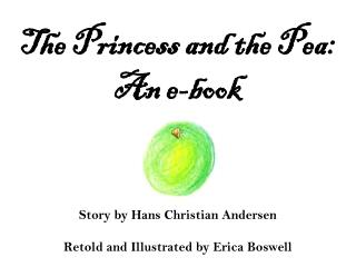 The Princess and the Pea: An e-book