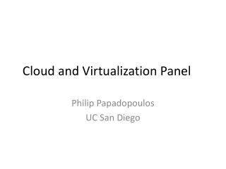 Cloud and Virtualization Panel