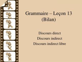 Grammaire – Leçon 13 (Bilan)