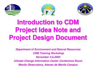 Introduction to CDM Project Idea Note and Project Design Document