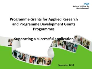 Programme Grants for Applied Research and Programme Development Grants Programmes