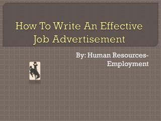 How To Write An Effective Job Advertisement
