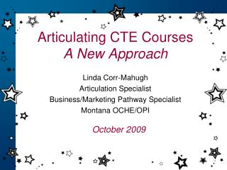Articulating CTE Courses A New Approach
