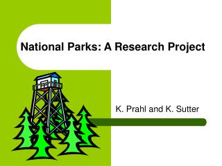 National Parks: A Research Project