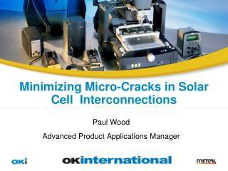 Minimizing Micro-Cracks in Solar Cell  Interconnections