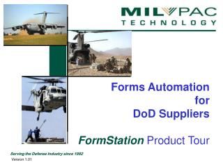 Forms Automation  for  DoD Suppliers   FormStation  Product Tour