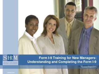 Form I-9 Training for New Managers: Understanding and Completing the Form I-9