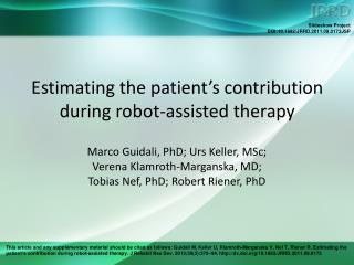 Estimating the patient's contribution during robot-assisted therapy