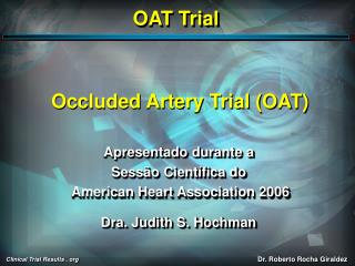 Occluded Artery Trial (OAT)