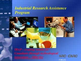 Industrial Research Assistance Program