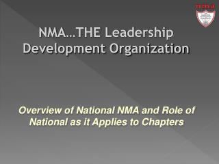 NMA…THE Leadership Development Organization