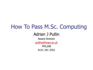 How To Pass M.Sc. Computing