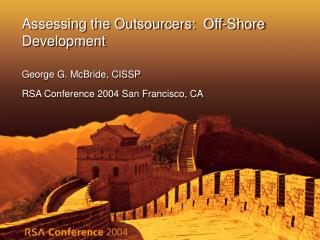 Assessing the Outsourcers:  Off-Shore Development
