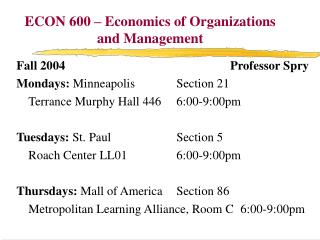 ECON 600 – Economics of Organizations and Management