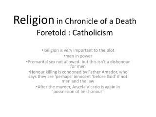 Religion  in Chronicle of a Death Foretold : Catholicism