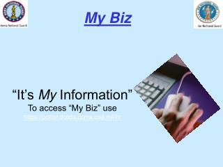 """It's  My  Information"" To access ""My Biz"" use https://potter.dcpds.cpms.osd.mil/hr"