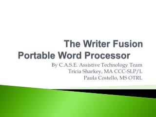 The Writer Fusion Portable Word Processor