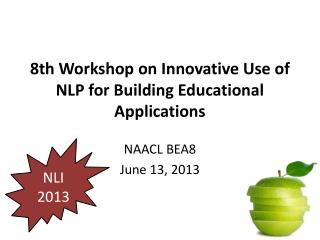 8 th Workshop on Innovative Use of NLP for Building Educational Applications