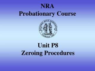 NRA  Probationary Course