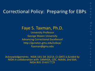 Correctional Policy:  Preparing for EBPs