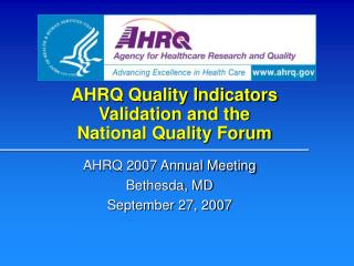 AHRQ Quality Indicators Validation and the  National Quality Forum