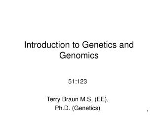Introduction to Genetics and Genomics