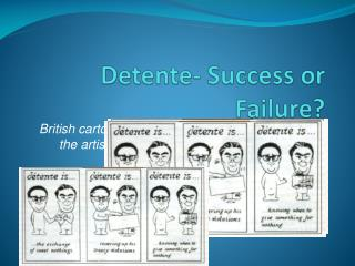 Detente- Success or Failure?