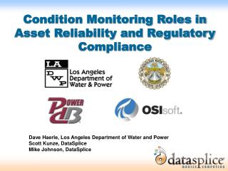 Condition Monitoring Roles in Asset Reliability and Regulatory Compliance