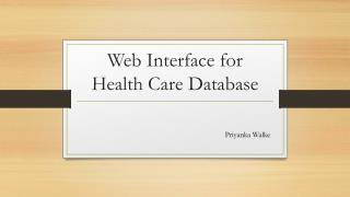 Web Interface for Health Care Database