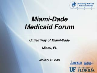 Miami-Dade  Medicaid Forum
