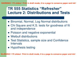 "TR 555 Statistics ""Refresher"" Lecture 2: Distributions and Tests"
