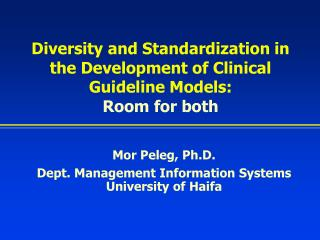 Diversity and Standardization in the Development of Clinical Guideline Models: Room for both