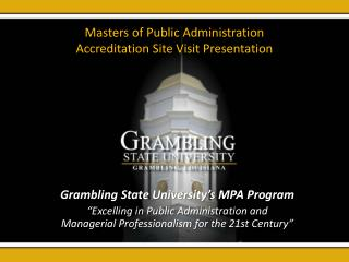Masters of Public Administration  Accreditation Site Visit Presentation