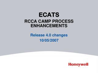 ECATS RCCA CAMP PROCESS ENHANCEMENTS