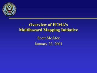 Overview of FEMA's Multihazard Mapping Initiative