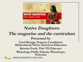 Native Daughters:  The magazine and the curriculum