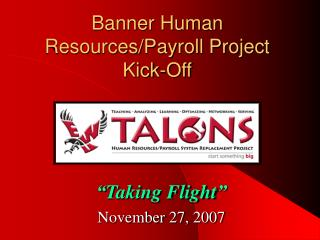 Banner Human Resources/Payroll Project Kick-Off