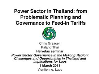 Power Sector in Thailand: from Problematic Planning and Governance to Feed-in Tariffs