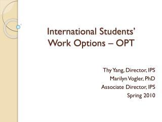 International Students' Work Options – OPT
