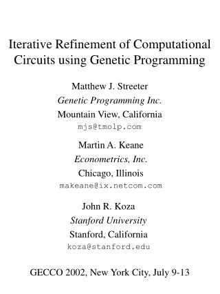 Iterative Refinement of Computational Circuits using Genetic Programming