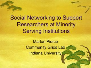 Social Networking to Support Researchers at Minority Serving Institutions