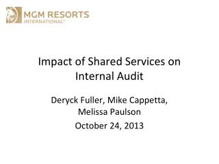 I mpact of Shared  S ervices on Internal Audit